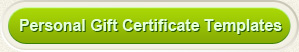 Personal gift certificate templates